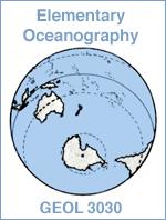 GEOL 3030 - Elementary Oceanography